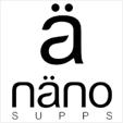 A Nano Supps